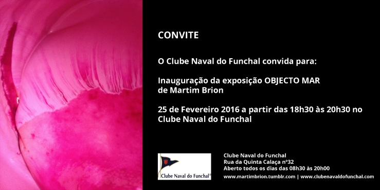 Convite Objecto Mar Clube Naval do Funchal Martim Brion